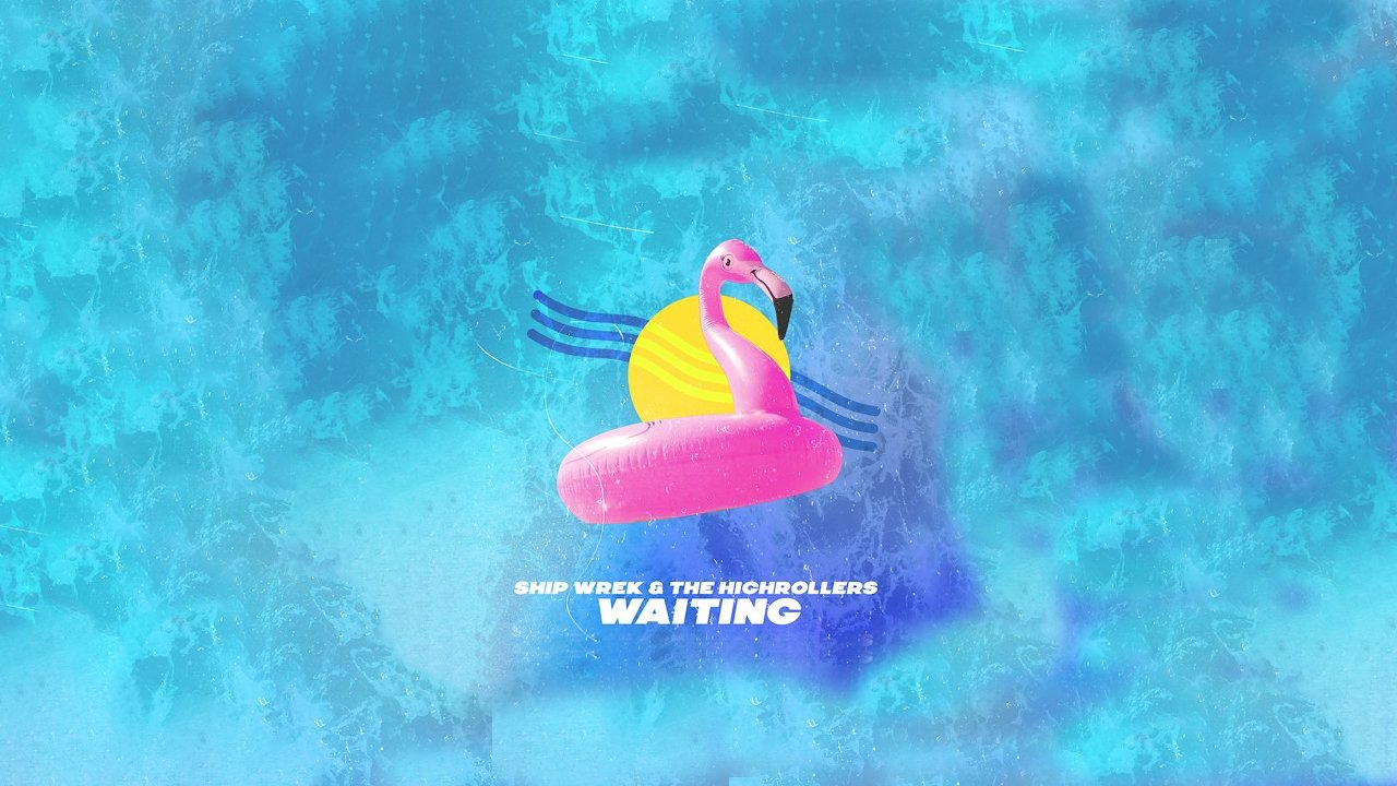 Music track poster Ship Wrek & The Highrollers - Waiting [NCS Release]