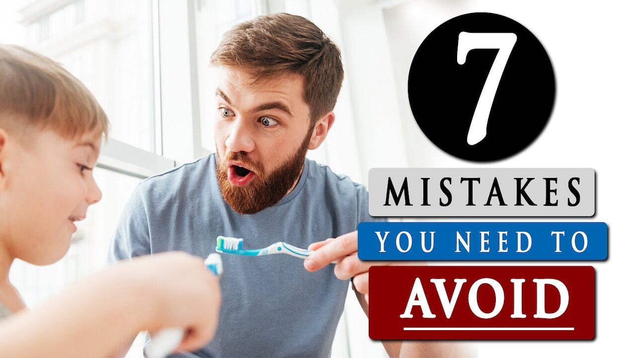 Video poster 7 MISTAKES most people make when BRUSHING THEIR TEETH