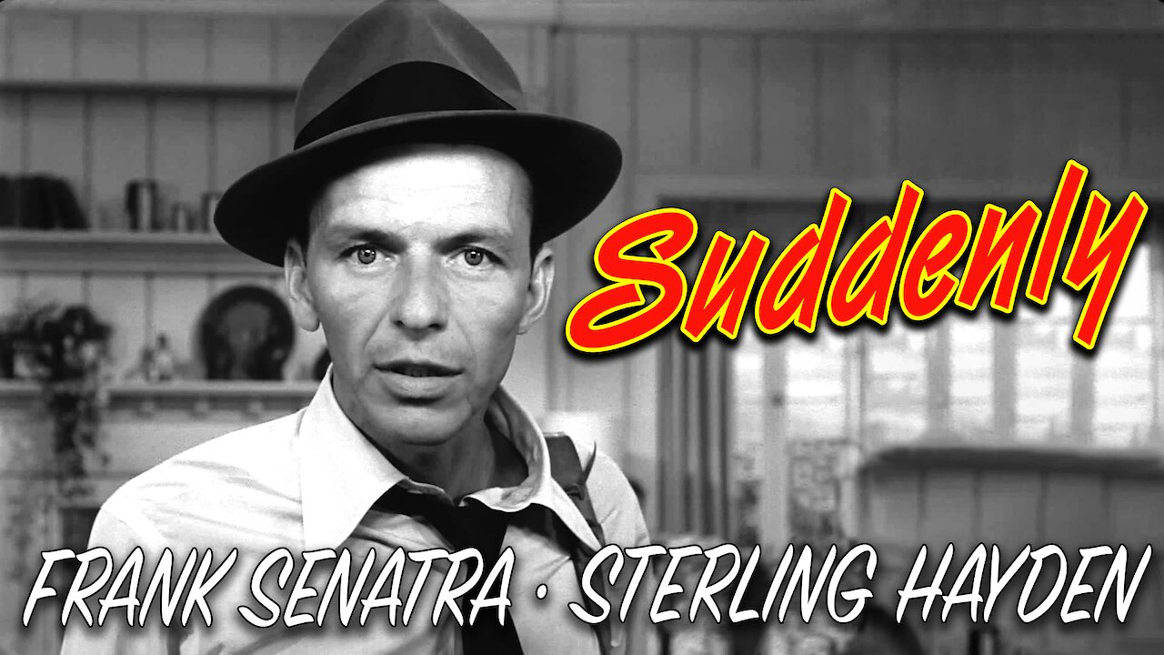 Video poster Frank Sinatra: Suddenly (1954)