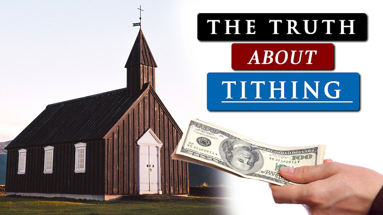 Video poster Should CHRISTIANS still TITHE to the CHURCH?