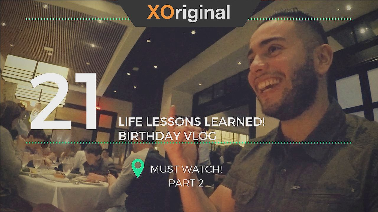 Video poster PART 2 MUST WATCH! Birthday! 21 21 ! & 21 Life Lessons I learned