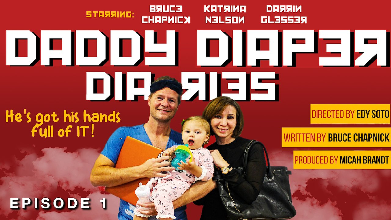 Video poster Daddy Diaper Diaries - Episode 1 (PILOT)
