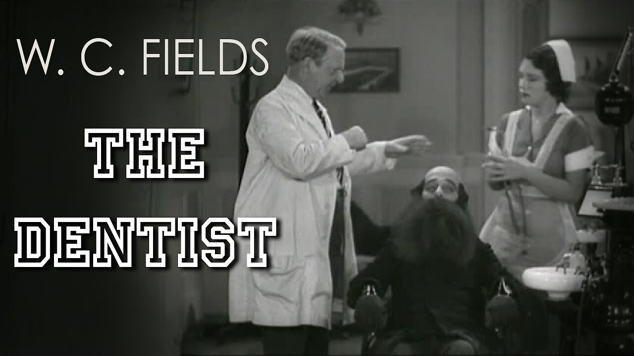Video poster W. C. Fields: The Dentist (1932)