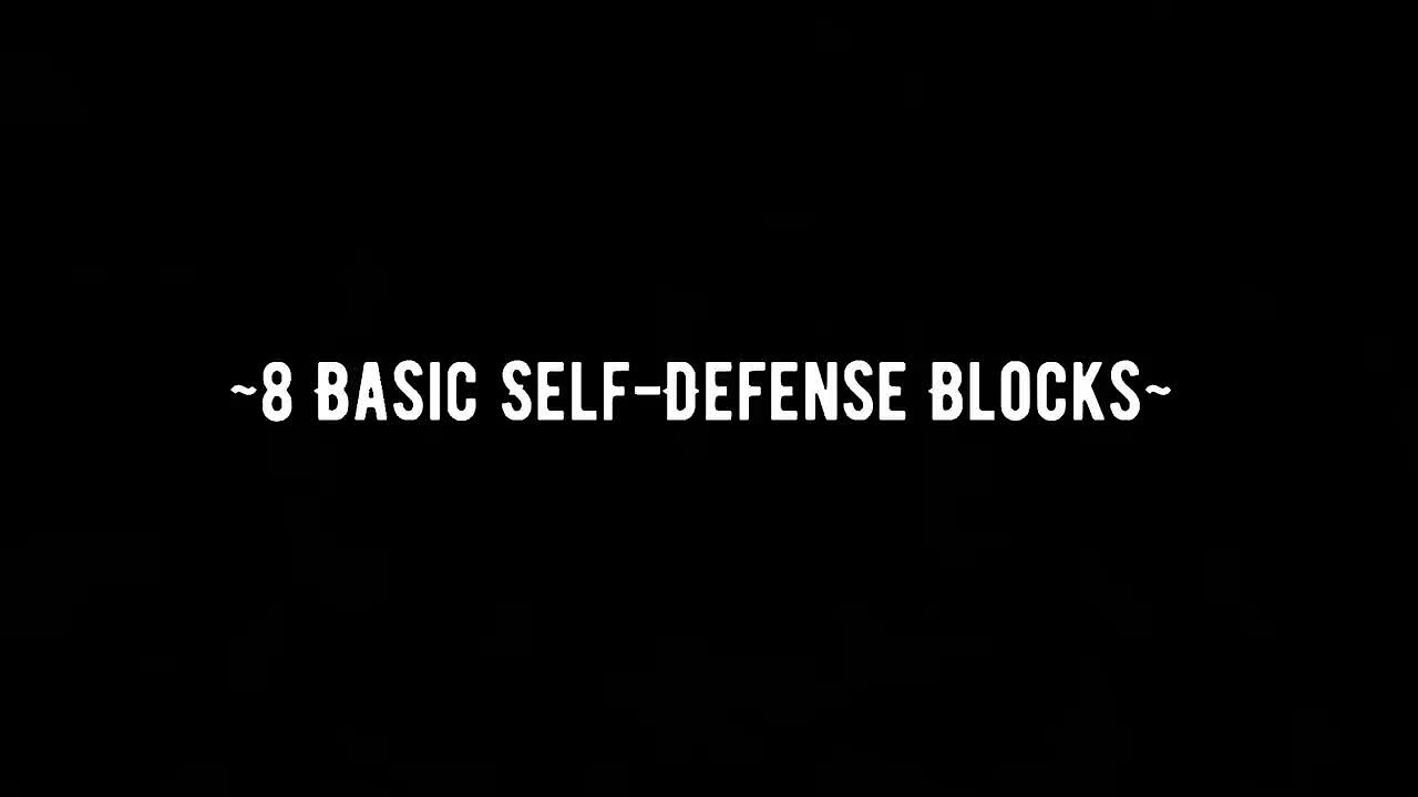 Video poster 8 Basic Self-Defense Blocks