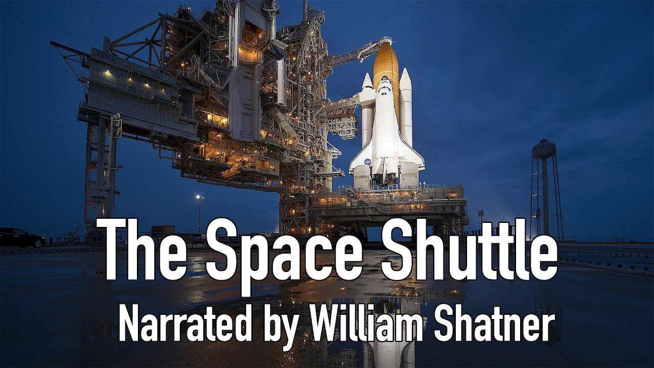 Video poster The Space Shuttle (Narrated by William Shatner)