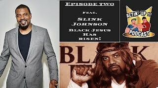 Video poster Episode #2 - AUP Black Jesus Has Risen! Feat. Slink Johnson