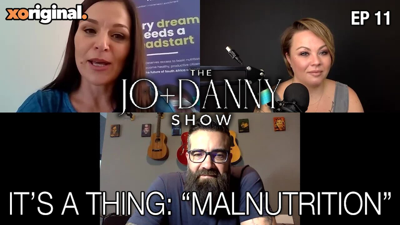 "Video poster Jo + Danny Show: It's a Thing ""Malnutrition"""