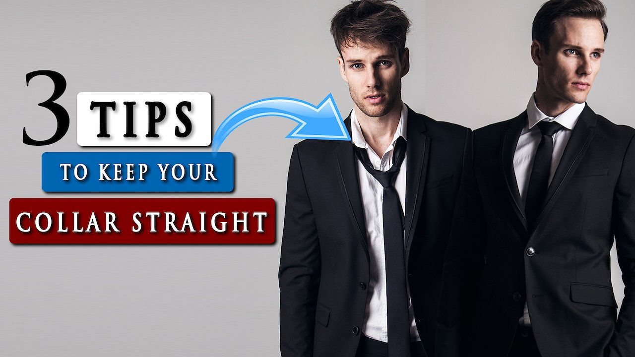 Video poster 3 TIPS to keep your SHIRT COLLAR STRAIGHT and UP
