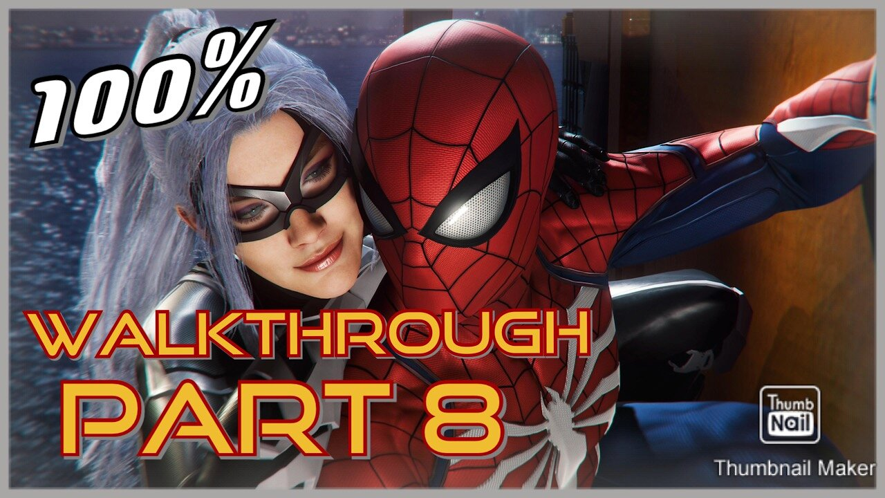 Video poster THE BLACK CAT? Who is Mr. Negative?? | Part 8 of 100% Marvel's Spider-Man PS4 Walkthrough
