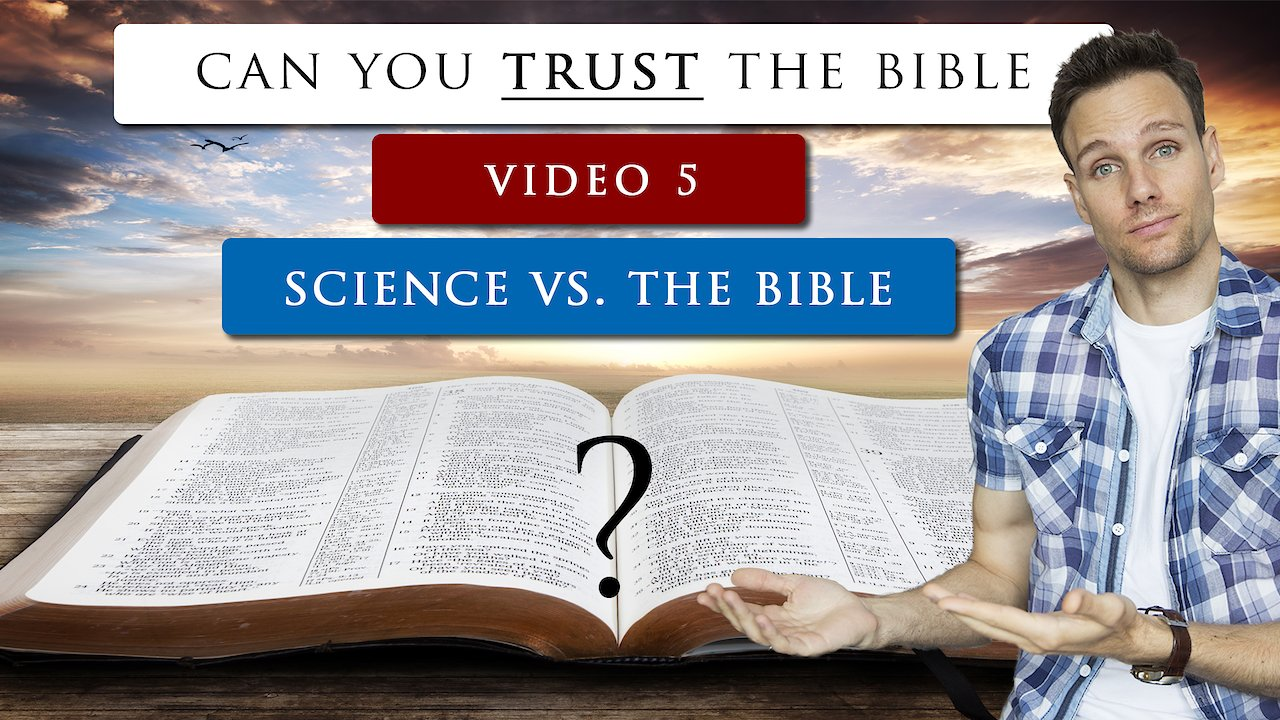 Video poster Can we TRUST THE BIBLE as GOD'S WORD | Video 5 - Scientifically Accurate