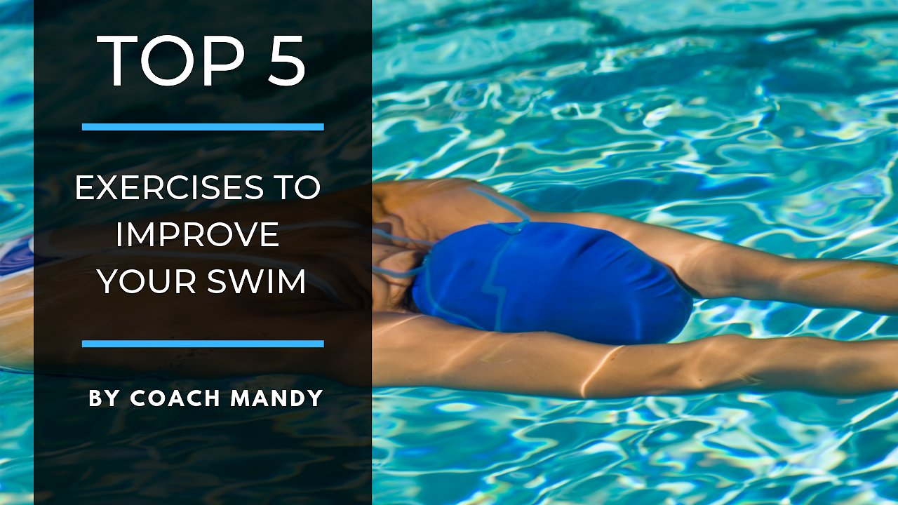 Video poster Coach Mandy's - Top 5 Strength Training Exercises to Improve Your Swim !