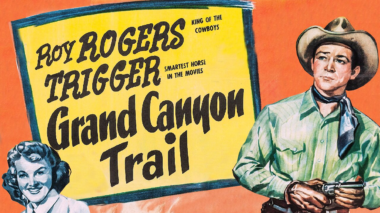 Video poster Roy Rogers: Grand Canyon Trail (1948)