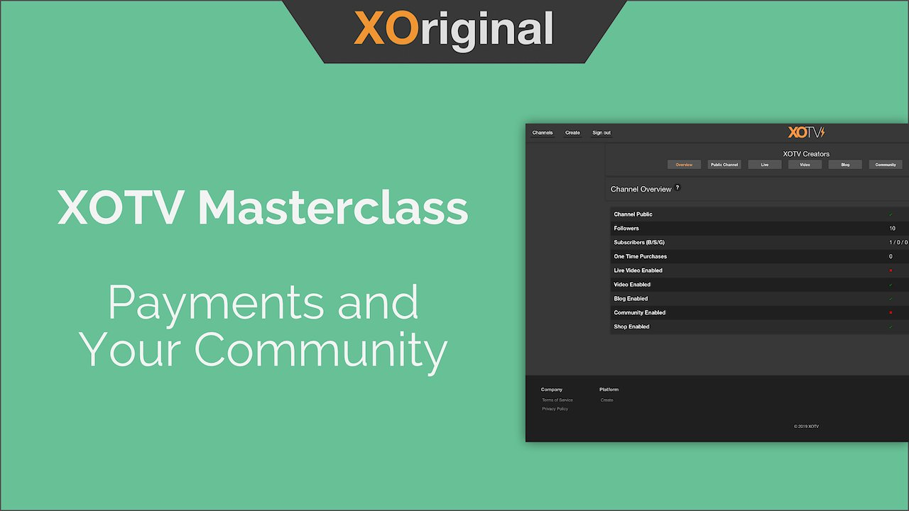 Video poster XOTV Masterclass: Payments and Your Community