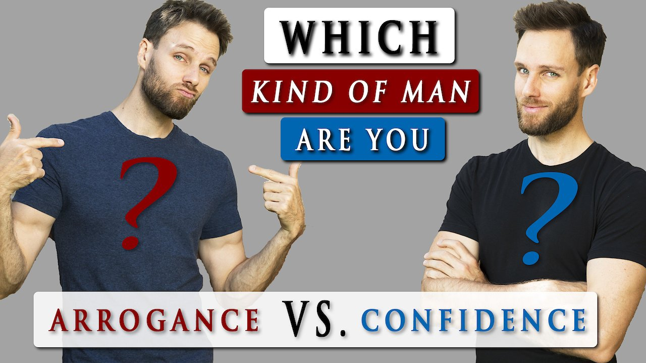 Video poster What is the DIFFERENCE between CONFIDENCE and ARROGANCE?