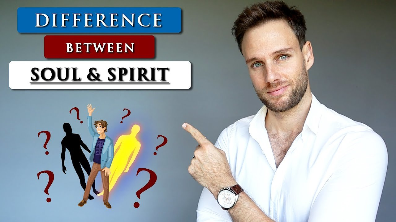 Video poster What is the DIFFERENCE between your SOUL and SPIRIT?