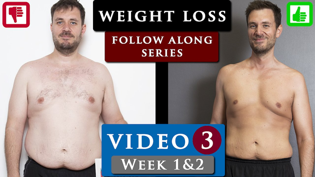 Video poster Male BODY TRANSFORMATION from fat to fit FOLLOW ALONG | VIDEO 3 - Week 1&2