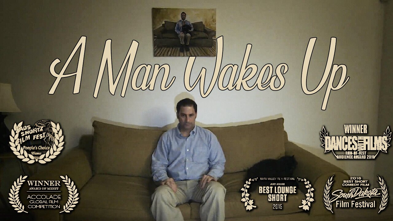 Video poster A Man Wakes Up - A wordless short comedy that explores an example of the only constant in our universe: change. (14 minutes)