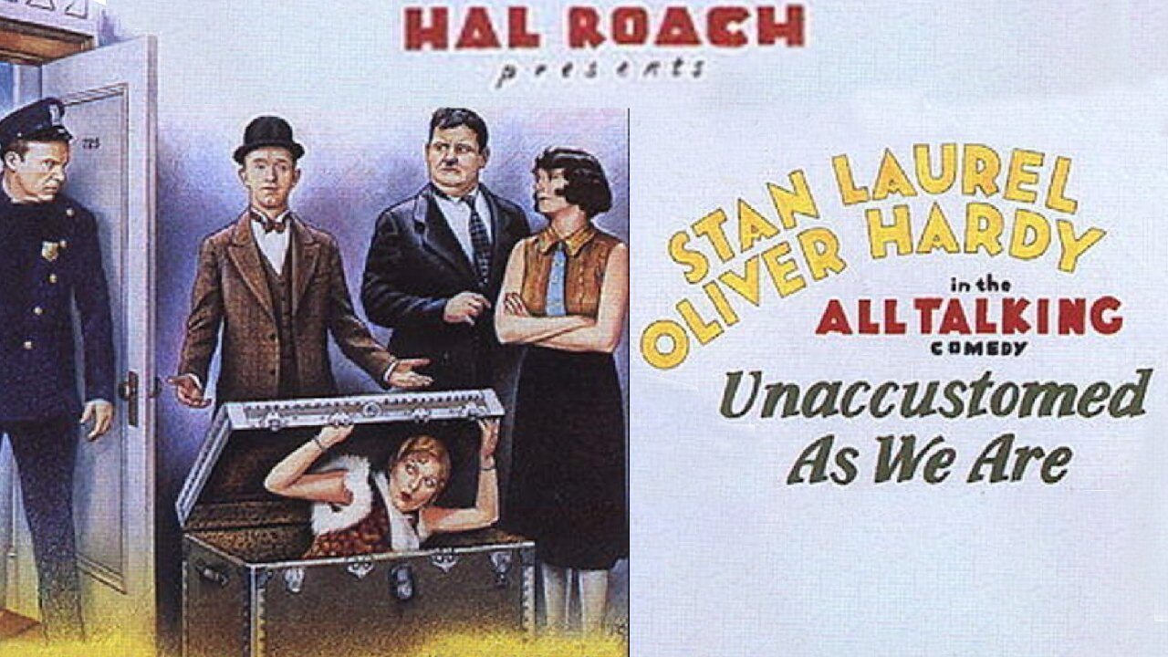 Video poster Laurel & Hardy: Unaccustomed As We Are (1929)
