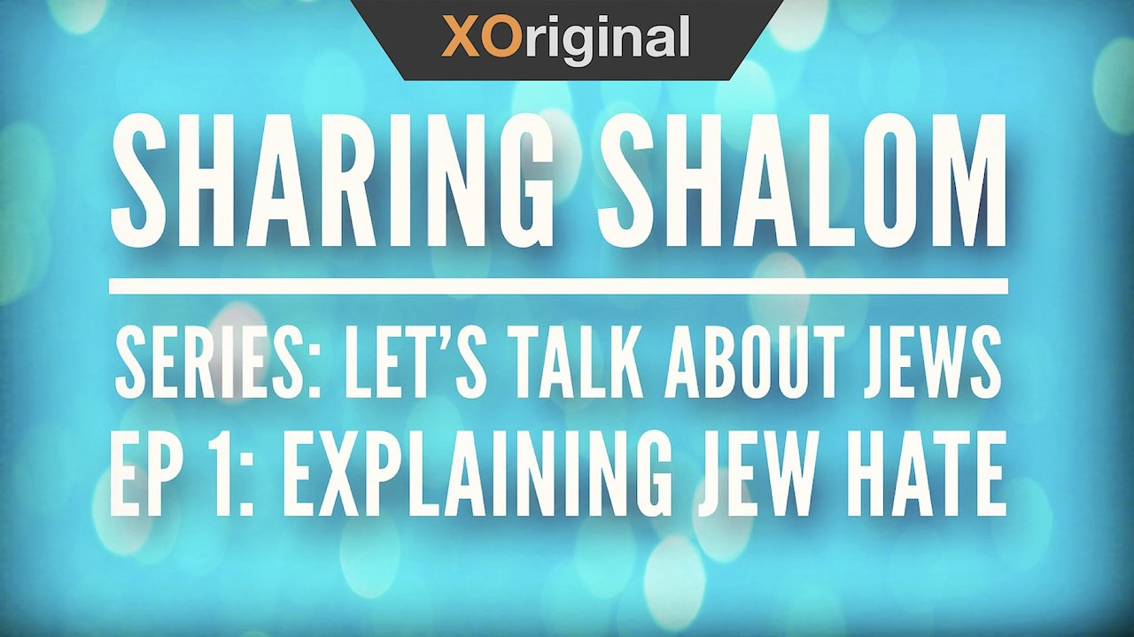 Video poster Series: Let's Talk About Jews, E1: Explaining Jew Hate