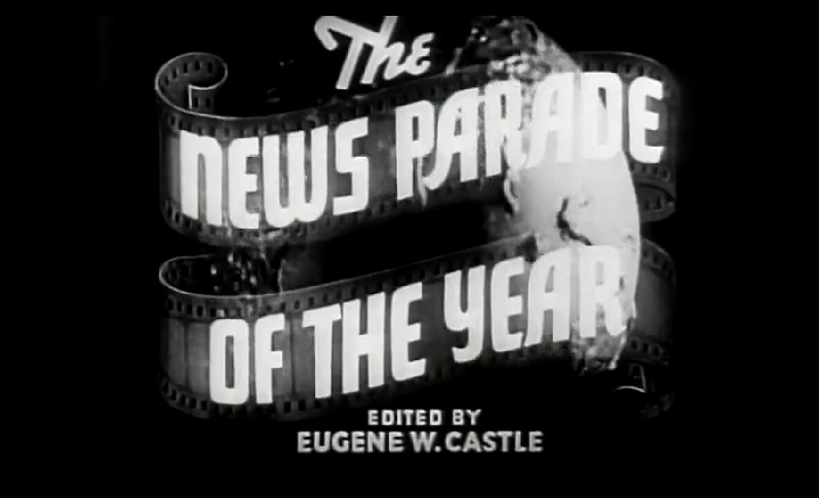 Video poster 1940 News Parade Of The Year