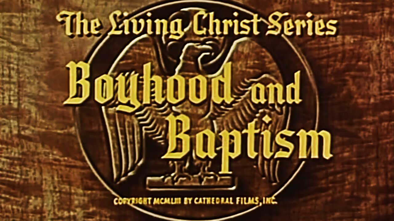 Video poster Boyhood and Baptism  (1951)