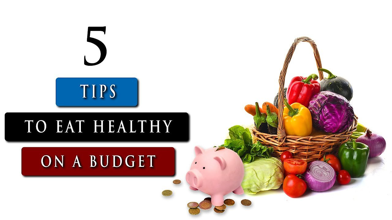 Video poster How to eat HEALTHY FOOD on a BUDGET | 5 Tips You Need To Know