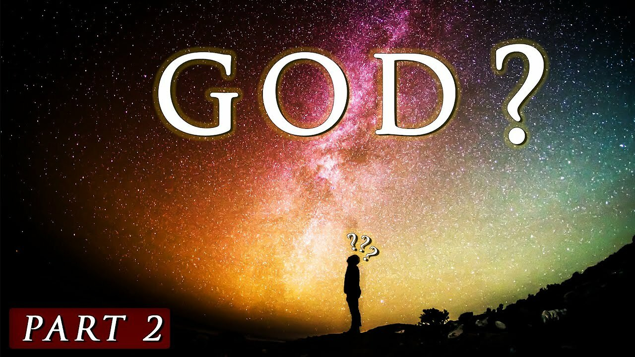 Video poster Does GOD really EXIST? || Part 2