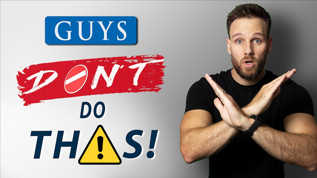 Video poster 10 Things MEN should NEVER DO || Stop this NOW