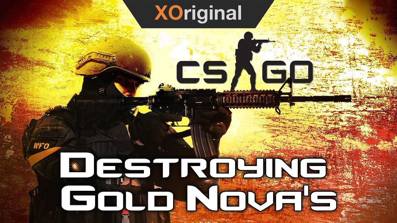 Video poster Destroying Gold Nova's With Friends! (Counter Strike: Global Offensive)