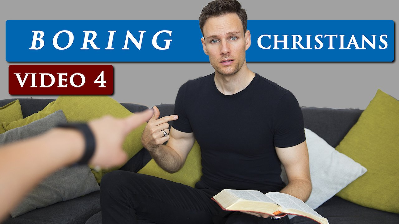 Video poster ASSUMPTIONS people make about CHRISTIANS |  Video 4 - BORING CHRISTIANS