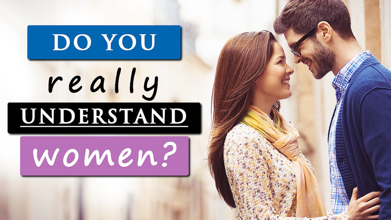 Video poster 7 Things EVERY GUY needs to KNOW & UNDERSTAND about WOMEN