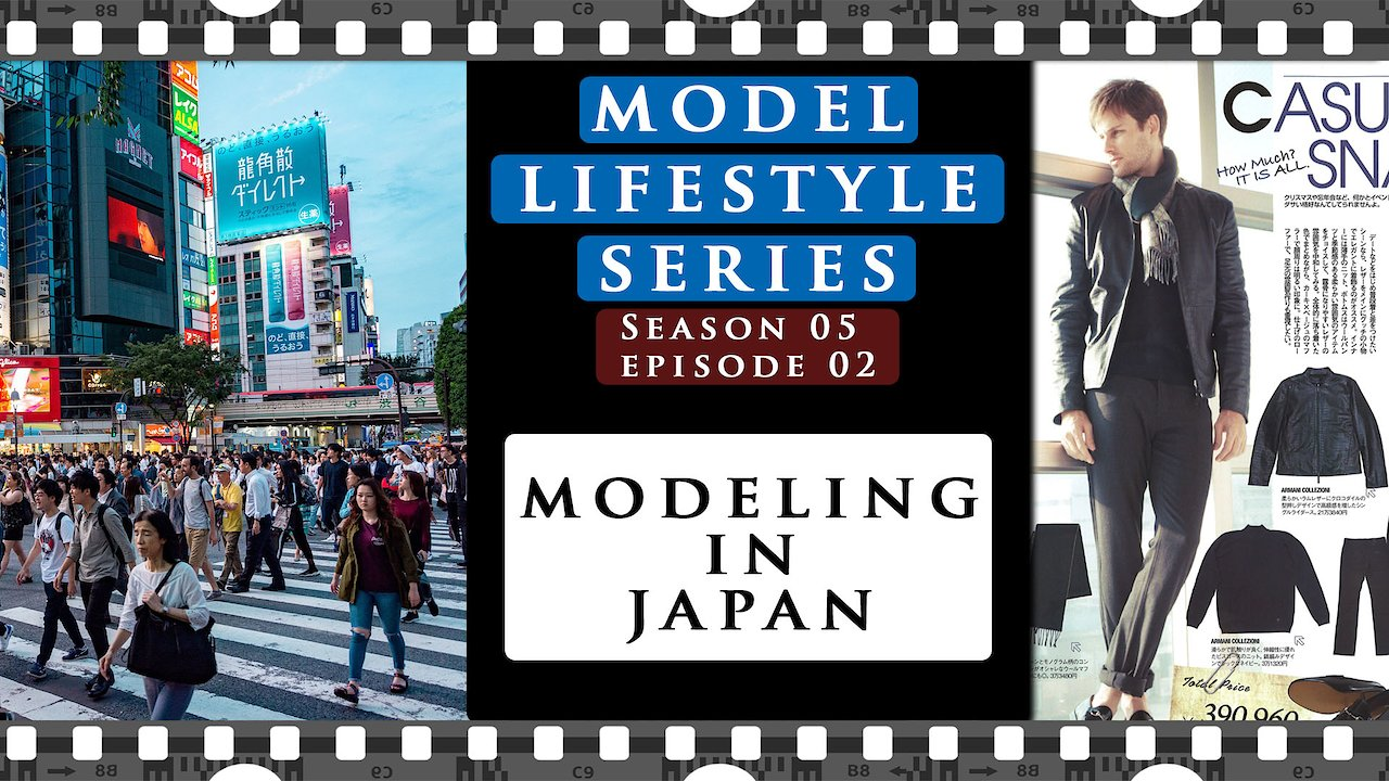 Video poster Modeling in Japan as a foreigner | MODEL LIFESTYLE S05e02