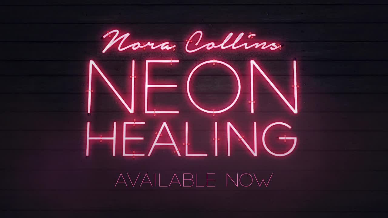 Video poster Nora Collins - Neon Healing (Audio)