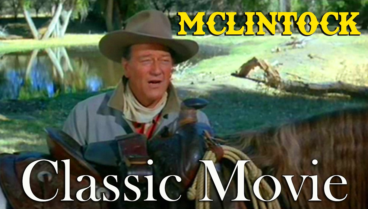 Video poster McLintock!, John Wayne, 1963