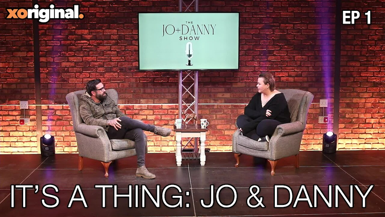"Video poster Jo + Danny Show: ""It's a Thing"" World Premier"