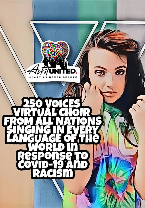 Video poster Ep. 3 Hymn To Humanity - 250 Voices Virtual World Choir Response to Covid-19 and Racism | Veronica Vitale