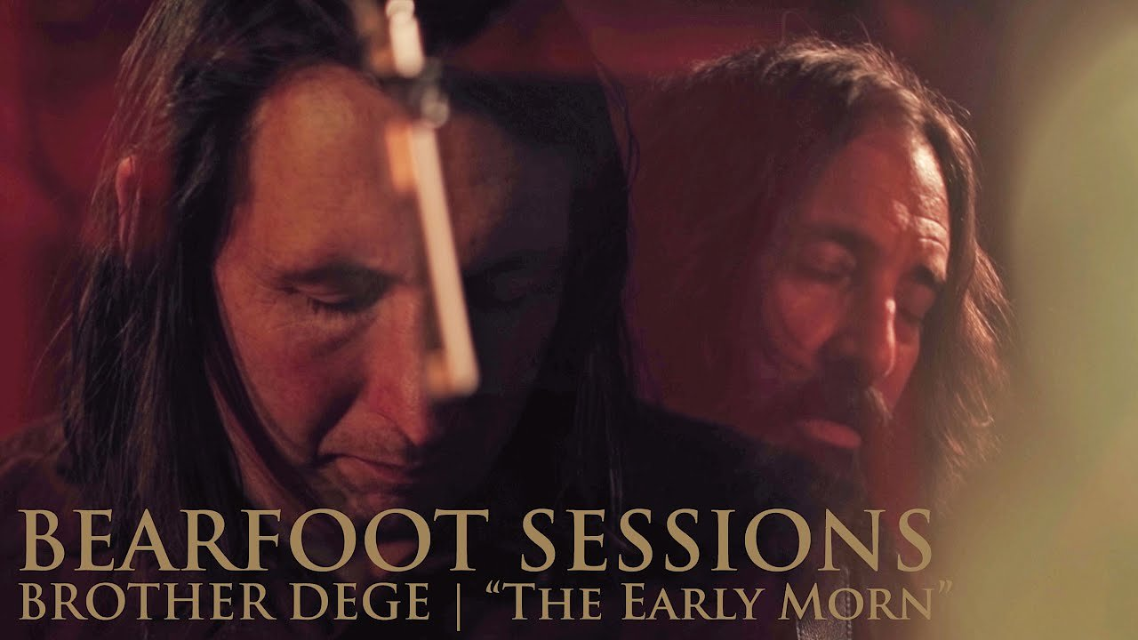 "Video poster Brother Dege | Bearfoot Sessions: ""The Early Morn"" Live"