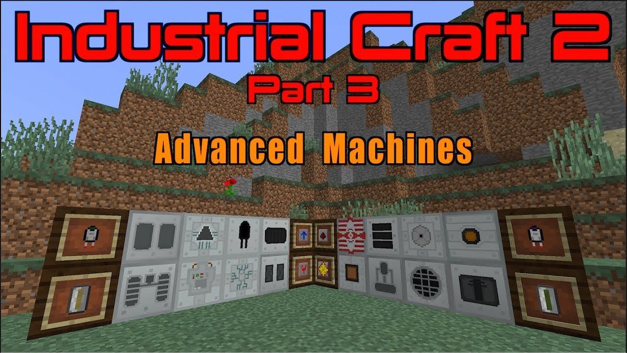 Video poster Industrial Craft 2 (Part 3) Advanced Machines | Minecraft 1.12.2