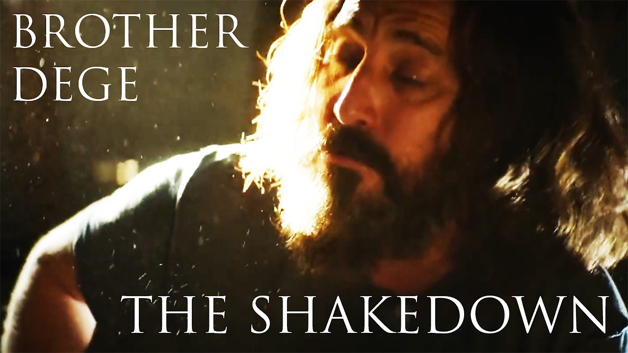 "Video poster Brother Dege | ""The Shakedown"" (OFFICIAL VIDEO)"