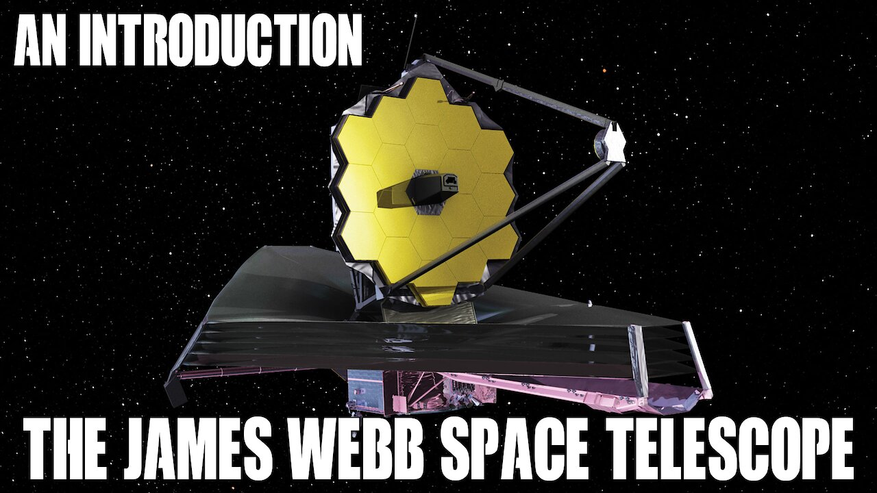 Video poster An Introduction to the James Webb Space Telescope Mission