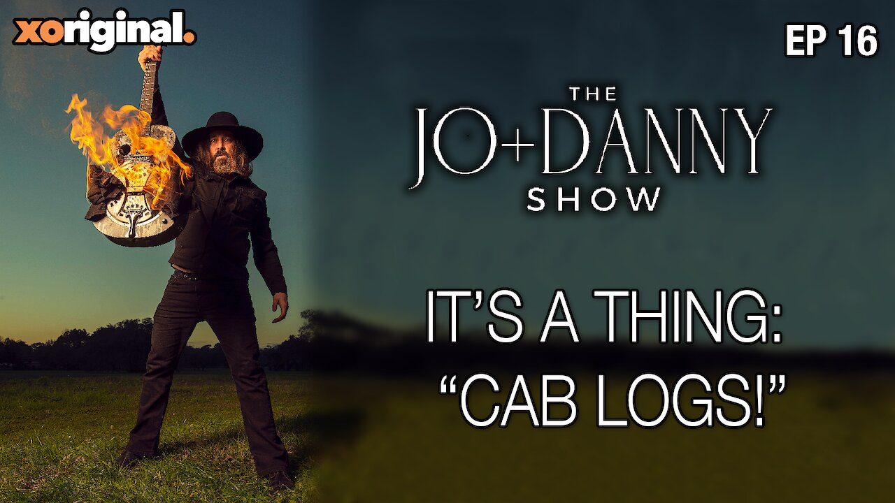 "Video poster The Jo + Danny Show - It's a Thing ""Cab Logs!"""