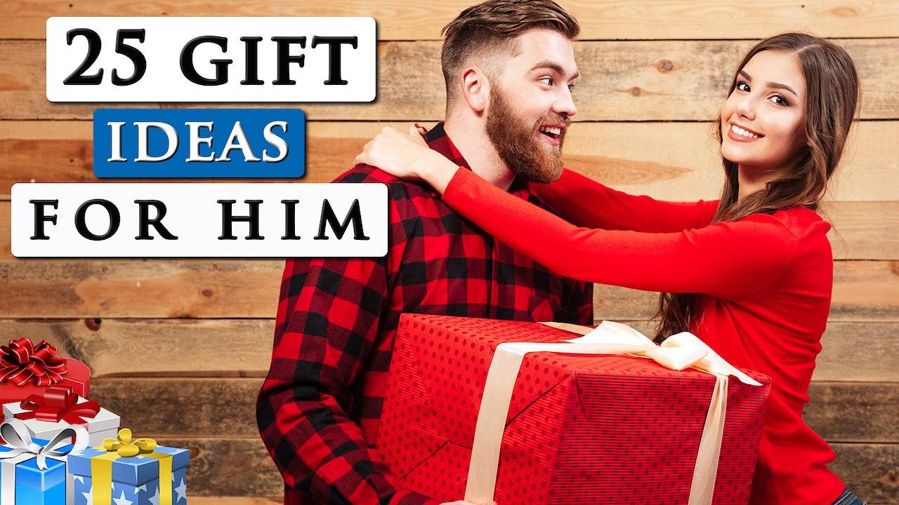 Video poster Best gifts for your boyfriend | 25 GIFT IDEAS FOR ANY MAN