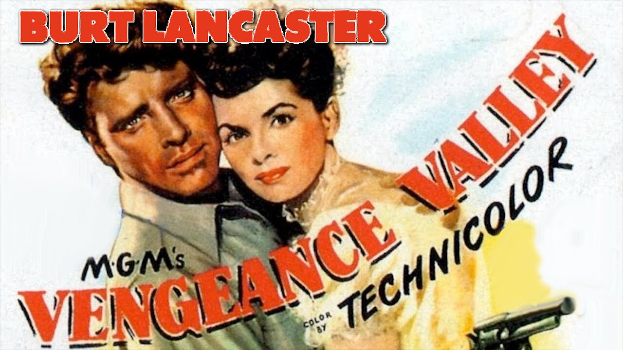 Video poster Burt Lancaster: Vengeance Valley (1951)