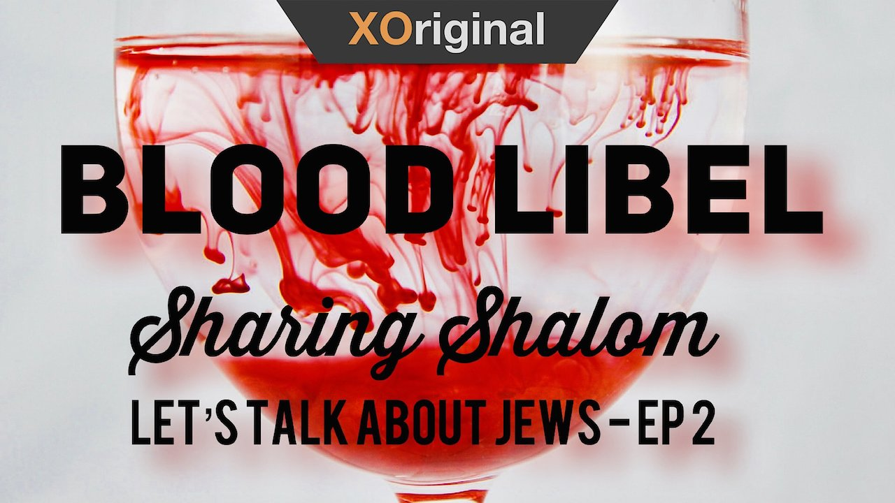 Video poster Blood Libel - Series: Let's Talk About Jews, Ep: 2