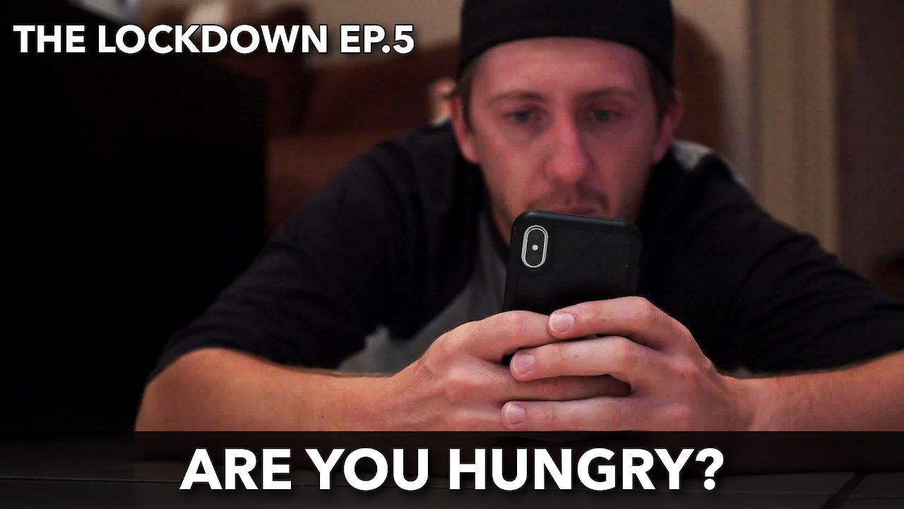 "Video poster The Lockdown ep 5 ""Are you hungry?"""