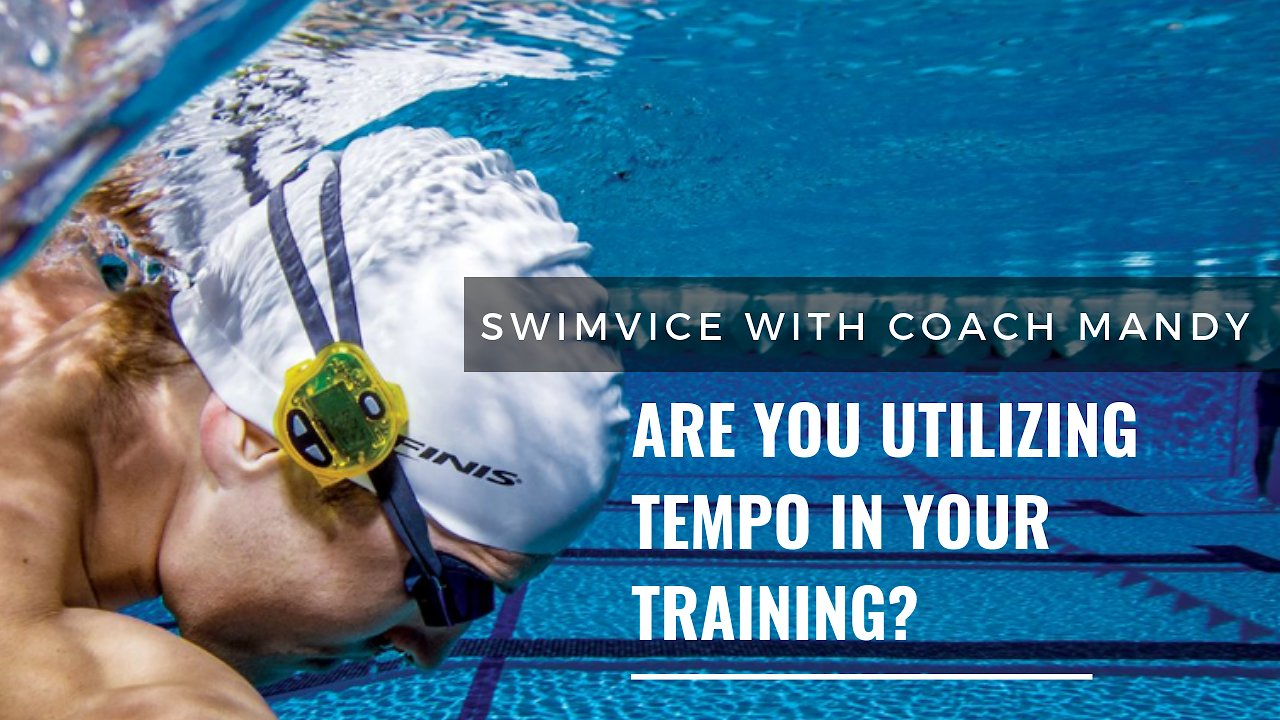 Video poster Swimming - Freestyle - Are You Utilizing Tempo in Your Training?