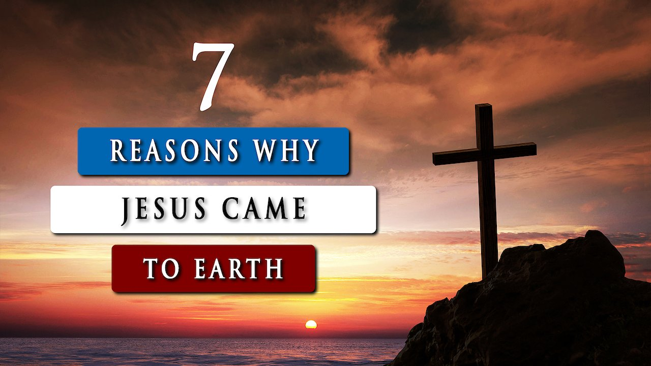 Video poster WHY DID JESUS COME to earth in the flesh AS A HUMAN?