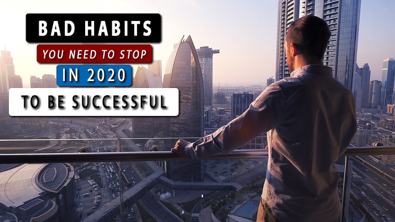 Video poster 7 BAD HABITS you must QUIT to be more SUCCESSFUL | MOTIVATIONAL SPEECH