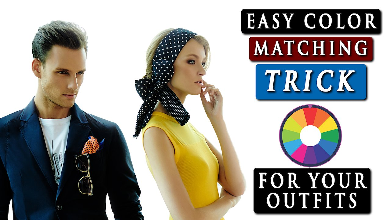 Video poster How to MATCH COLORS in CLOTHES | Easy color matching TRICK