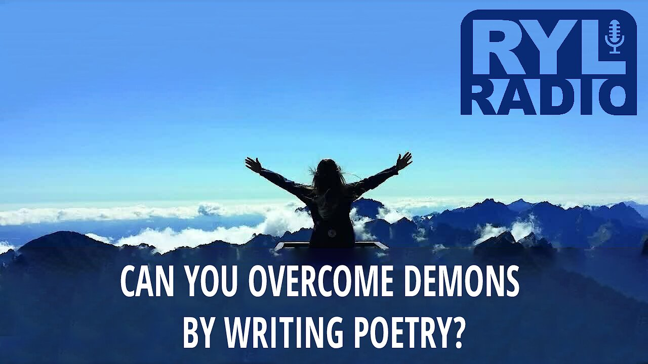 Video poster Can you overcome demons by writing poetry?